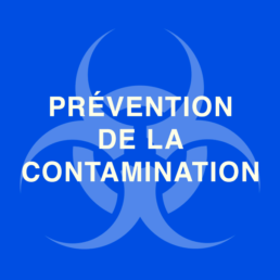 Prévention de la contamination
